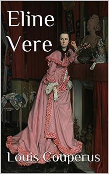 Eline Vere (Dutch Edition) von [Couperus, Louis]