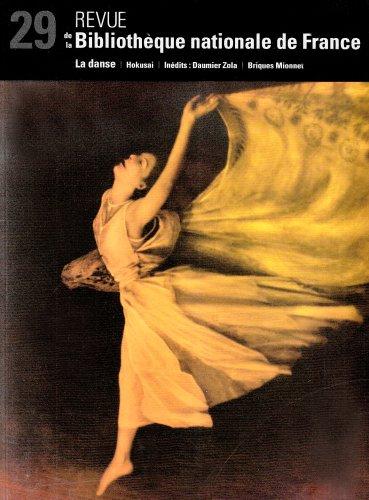 Revue de la BNF 29. La Danse par Hokusai, Briques Mionnet, Daumier Zola