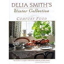 Delia Smith's Winter Collection: Comfort Food by Smith, Delia (1997) Gebundene Ausgabe