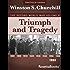 Triumph and Tragedy: The Second World War, Volume 6 (Winston Churchill World War II Collection) (English Edition)
