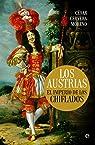 Los Austrias par César Cervera Moreno