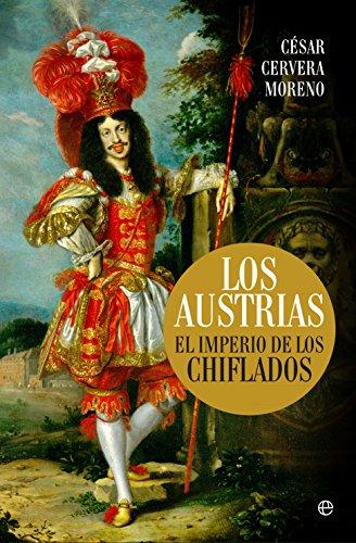 Los Austrias (Historia) por César Cervera Moreno