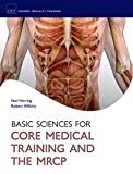 Basic Sciences for Core Medical Training and the MRCP (Oxford Specialty Training: Basic Science) (English Edition)