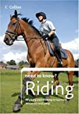 Riding (Collins Need to Know?) (Need to Know? (Collins))