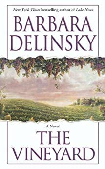The Vineyard: A Novel by [Delinsky, Barbara]
