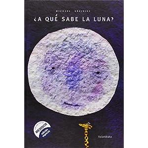 Libros para soñar ¿A qué sabe la luna?