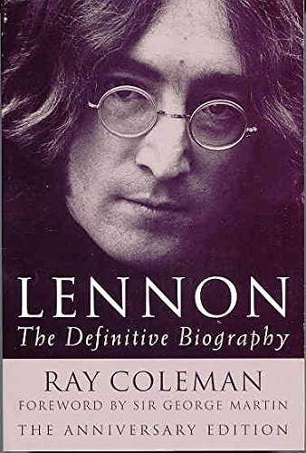 Lennon: 20th Anniversary Edition: The Definitive Biography - Anniversary Edition by Ray Coleman (2000-11-24)