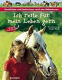 Ich reite für mein Leben gern: Geschichten und Sachwissen für Pferdefans - Christine Lange, Margot Berger