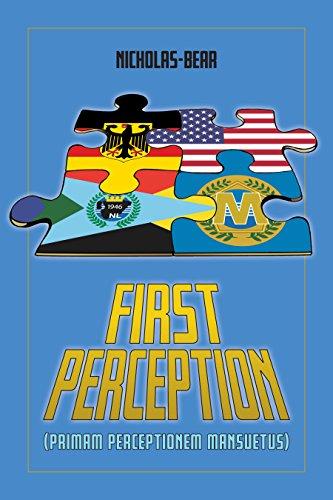 First Perception: Primam Perceptionem Mansuetus (English Edition)