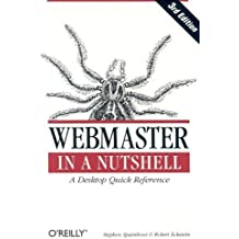 Webmaster in a Nutshell, Third Edition by Stephen Spainhour (2002-12-01)