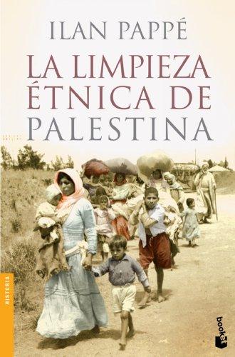 La limpieza étnica de Palestina (Divulgación. Historia) por Ilan Pappé