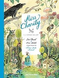 Miss Charity, Tome 1 : L'enfance de l'art par Marie-Aude Murail