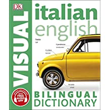 Italian English Bilingual Visual Dictionary