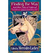 [(Finding the Way and Other Tales of Valdemar)] [Author: Mercedes Lackey] published on (December, 2010)