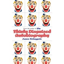 Thinly Disguised Autobiography by James Delingpole (2004-07-02)