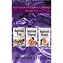 The Kavanagh Family Series: Books 1-3: 3 Books From the Bestselling Kavanagh Family Series Featuring Sexy Alpha Heroes, Office Romance, Bad Boys, Ex-Military, and Billionaires! (English Edition)
