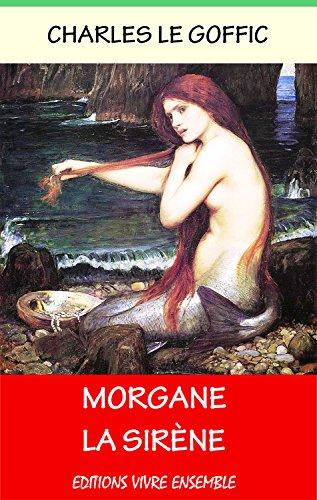 Morgane la Sirène (French Edition)