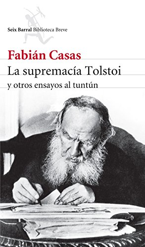 La supremacía Tolstoi/The supremacy Tolstoy