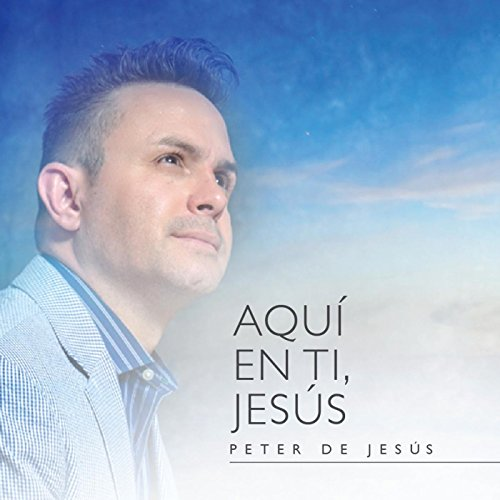 Aqui en Ti, Jesus