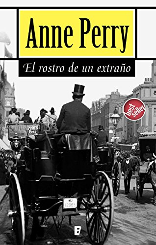 El rostro de un extraño (Detective William Monk 1): Primera novela del detective William MonkK por Anne Perry