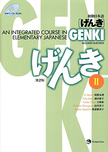 Genki 2: (Second Edition) An Integrated Course in Elementary Japane 2 + CD-ROM / Hauptlehrbuch: Integrierter Sprachgrundkurs Japanisch 2 + CD-ROM ... exercises full of i (Japanische Sprachbücher) [Jan 01. 2010] The Japan Times