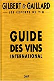 Guide des vins international Gilbert & Gaillard 2017