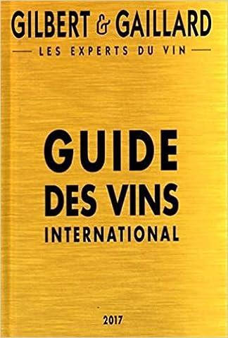 Gilbert Francois - Guide des vins international Gilbert &