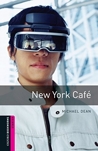 New York Cafe Starter Level Oxford Bookworms Library (English Edition) Dean Oxford