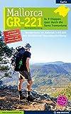 Mallorca - GR-221 Fernwanderweg: In 9 Etappen quer durch die Serra Tramuntana - Marc Schichor