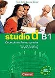 Studio d - Grundstufe: studio d B1. Gesamtband 3. Kurs- und Übungsbuch mit Lerner-CD