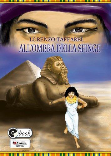 All'ombra della Sfinge (Collana ebook Vol. 2) di Lorenzo Taffarel