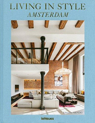 Living in Style Amsterdam, 28 niederländische Designkonzepte in einem Bildband (Deutsch, Englisch, Französisch und Niederländisch) - 25x32 cm, 220 Seiten