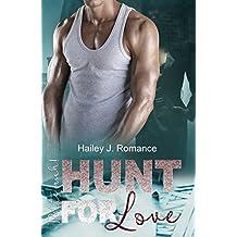 Hunt for Love: Rette mich! (Bounty Hunter 1)