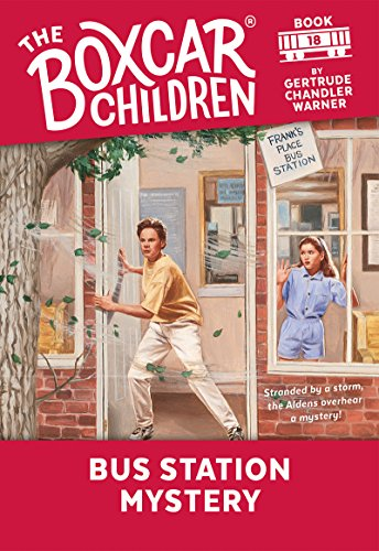 Bus Station Mystery (The Boxcar Children Mysteries Book 18) (English Edition)