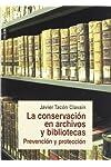 https://libros.plus/la-conservacion-en-archivos-y-bibliotecas-prevencion-y-proteccion/