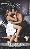 Reencuentro Con El Deseo: (meeting Again with the Desire) (Harlequin Bianca)