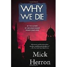 Why We Die (Oxford) by Mick Herron (21-May-2015) Paperback