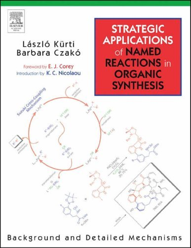 Strategic Applications of Named Reactions in Organic Synthesis, by László Kürti, Barbara Czakó (April 29, 2005) Paperback