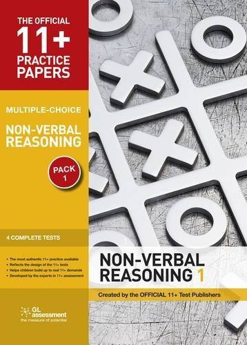 11+ Practice Papers, Non-verbal Reasoning Pack 1, Multiple Choice: Non-verbal Reasoning Test 1, Non-verbal Reasoning Test 2, Non-verbal Reasoning Test ... Test 4 (The Official 11+ Practice Papers) by Educational Experts (2010) Pamphlet