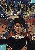 Harry Potter, Tome 5 - Harry Potter et l'Ordre du Phénix de J. K. Rowling