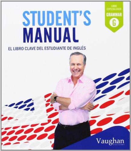 Student's Manual: El libro clave del estudiante de inglés
