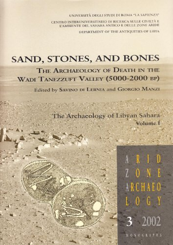 Sand, Stones, and Bones. The Archaeology of Death in The Wadi Tanezzuft Valley (5000-2000 bp): 1