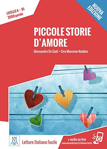 Piccole storie d'amore. Livello 4. - Nuovo Edizione: Lektüre + Audiodateien als Download