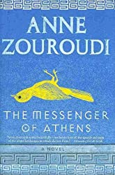 (THE MESSENGER OF ATHENS ) By Zouroudi, Anne (Author) Hardcover Published on (07, 2010)