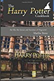 The Harry Potter Cookbook: Eat Like the Heroes and Heroines of Hogwarts!