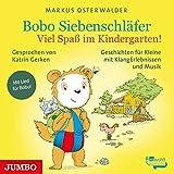 Viel Spaß im Kindergarten!: Bobo Siebenschläfer