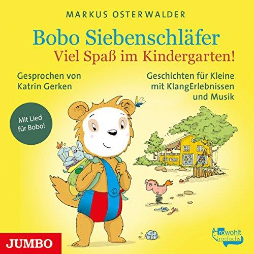 Jumbo Spa (Viel Spaß im Kindergarten!: Bobo Siebenschläfer)