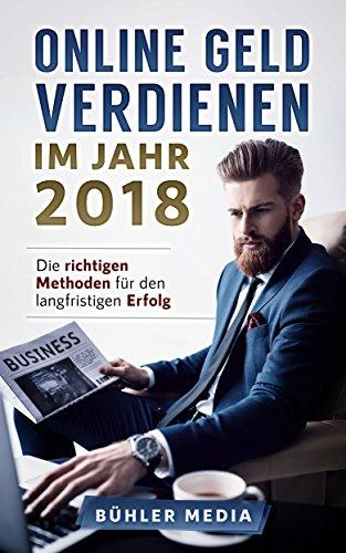"""Sie wollen online Geld verdienen im Jahr 2018?Nein, dies sind keine unseriösen """"schnell reich werden"""" oder """"mit diesem Trick verdiene ich 30.000 Euro im Monat"""" - Methoden.Wir haben für Sie die besten Tipps & Tricks für das Jahr 2018 kompakt zusam..."""