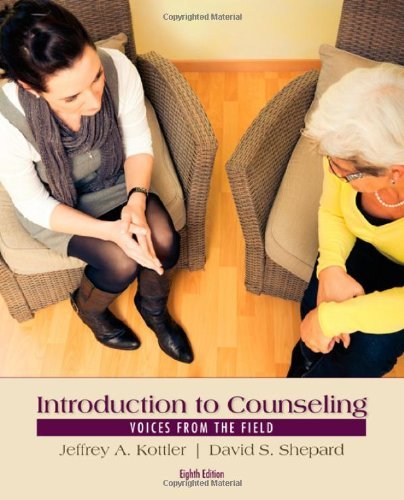 Introduction to Counseling: Voices from the Field by Jeffrey A. Kottler (2014-03-04)