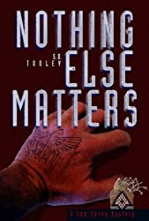 Nothing Else Matters (Sam Casey Series Book 2)